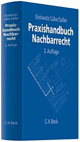 9783406623660: Praxishandbuch Nachbarrecht