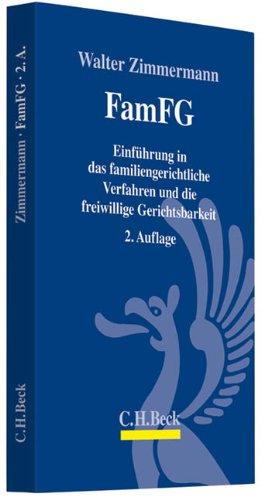 9783406625619: FamFG: Einführung in das familiengerichtliche Verfahren und die freiwillige Gerichtsbarkeit