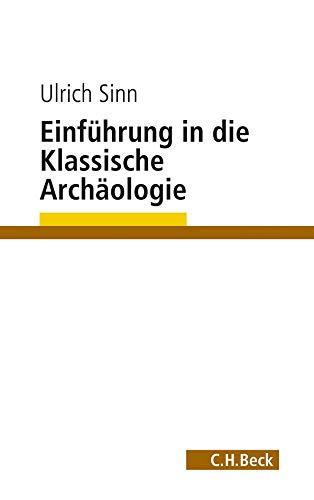 9783406626333: Einf�hrung in die Klassische Arch�ologie