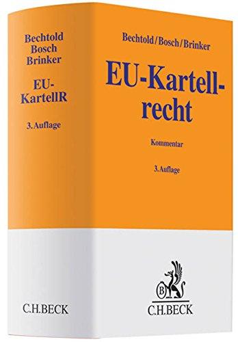 EU-Kartellrecht: Rainer Bechtold