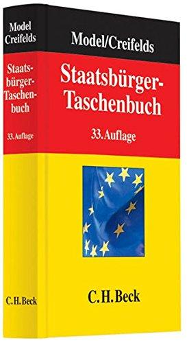 9783406627699: Staatsbürger-Taschenbuch: Alles Wissenswerte über Europa, Staat, Verwaltung, Recht und Wirtschaft mit zahlreichen Schaubildern