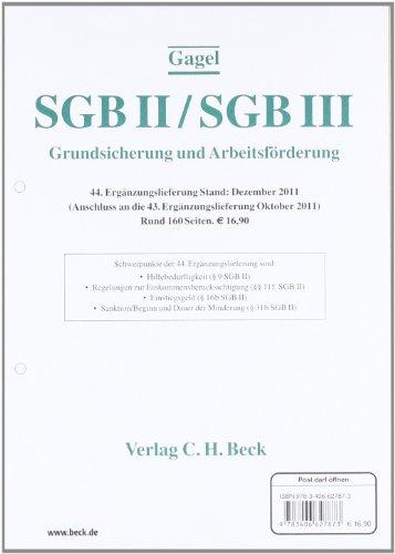 9783406627873: SGB II / SGB III  44. Ergänzungslieferung: Rechtsstand: Dezember 2011