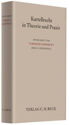 Kartellrecht in Theorie und Praxis
