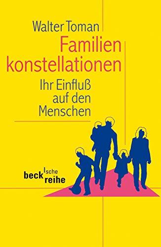 9783406628993: Familienkonstellationen: Ihr Einflu� auf den Menschen