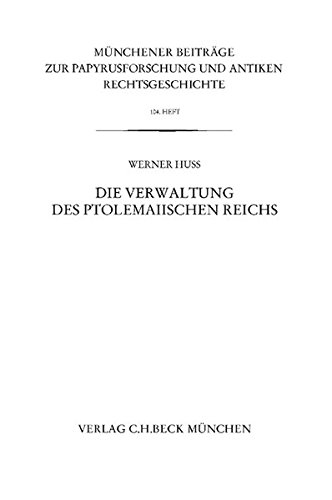 Die Verwaltung des ptolemaiischen Reichs: Werner Huß