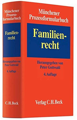 Münchener Prozessformularbuch Bd. 3: Familienrecht: Peter Gottwald