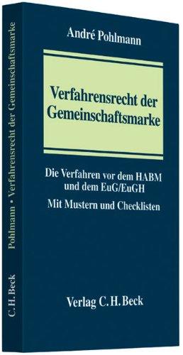 Verfahrensrecht der Gemeinschaftsmarke: André Pohlmann
