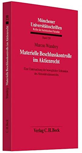 Materielle Beschlusskontrolle im Aktienrecht: Marcus Wandrey