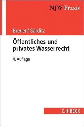 9783406629877: Öffentliches und privates Wasserrecht