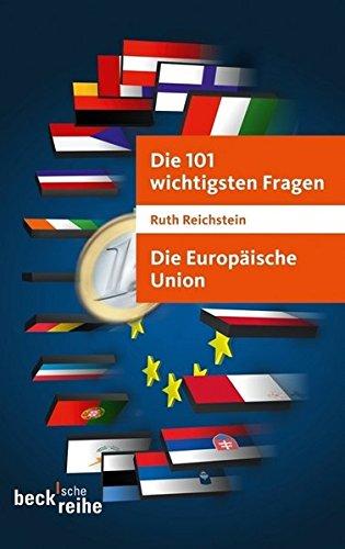 9783406630538: Die 101 wichtigsten Fragen - Die Europäische Union