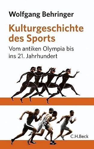 9783406632051: Kulturgeschichte des Sports: Vom antiken Olympia bis zur Gegenwart