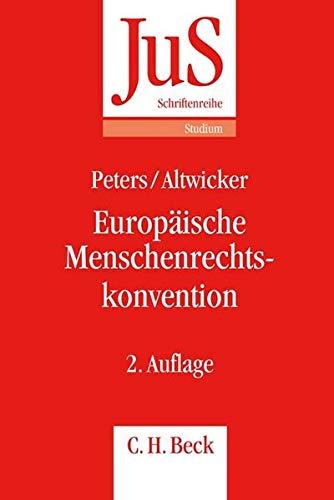 9783406632167: Europäische Menschenrechtskonvention: Mit rechtsvergleichenden Bezügen zum deutschen Grundgesetz
