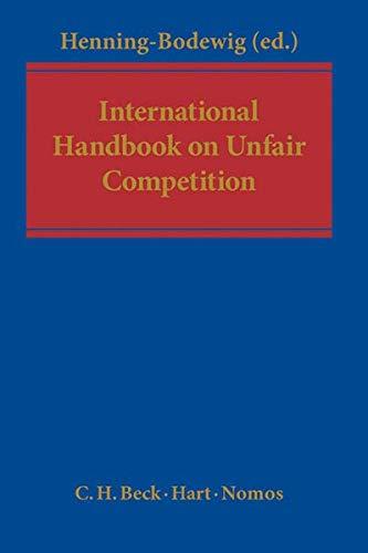 International Handbook on Unfair Competition: Frauke Henning-Bodewig
