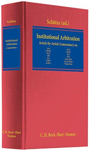 Institutional Arbitration: Rolf A. Sch�tze