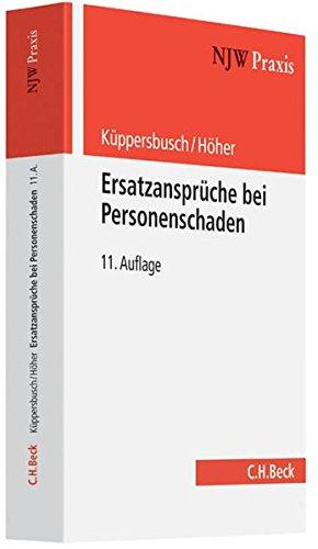 9783406633737: Ersatzansprüche bei Personenschaden: Eine praxisbezogene Anleitung