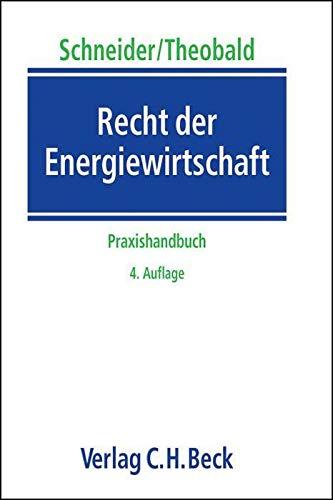 Recht der Energiewirtschaft: Jens-Peter Schneider