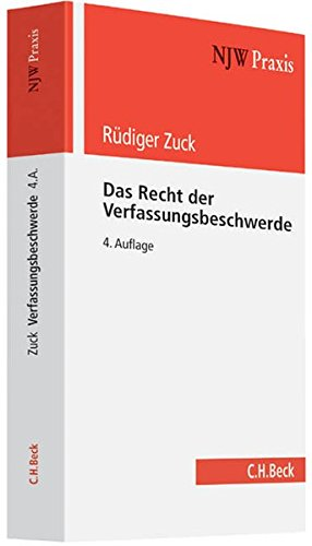 Das Recht der Verfassungsbeschwerde: Rüdiger Zuck
