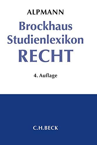 Brockhaus Studienlexikon Recht: Josef A. Alpmann