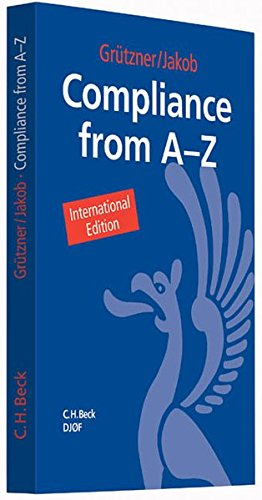 Compliance from A to Z: Thomas Gr�tzner
