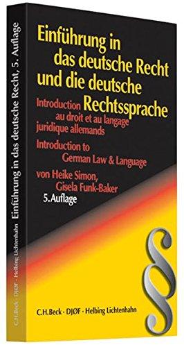 9783406636585: Einführung in das deutsche Recht und die Rechtssprache (Rechtssprache des Auslands)