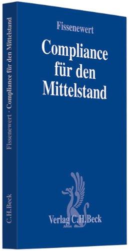 Compliance für den Mittelstand: Peter Fissenewert