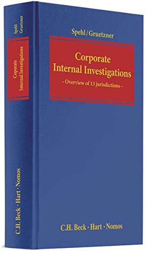 Corporate Internal Investigations: Stephan Spehl