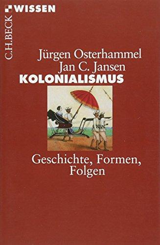 9783406639807: Kolonialismus: Geschichte, Formen, Folgen