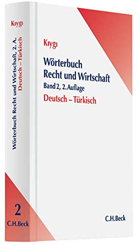Wörterbuch Recht und Wirtschaft Band 2: Deutsch-Türkisch: Osman Nazim Kiygi