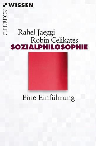 9783406640568: Sozialphilosophie: Eine Einführung