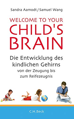 9783406640698: Welcome to your Child's Brain