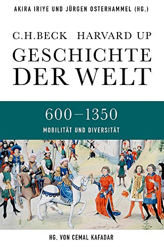 9783406641022: Geschichte der Welt. Band 02: Agrarische und nomadische Herausforderungen: 600-1350