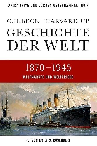 9783406641053: Geschichte der Welt  1870-1945: Weltmärkte und Weltkriege