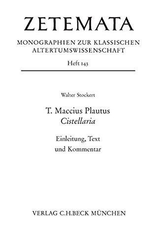 T. Maccius Plautus. Cistellaria: Walter Stockert