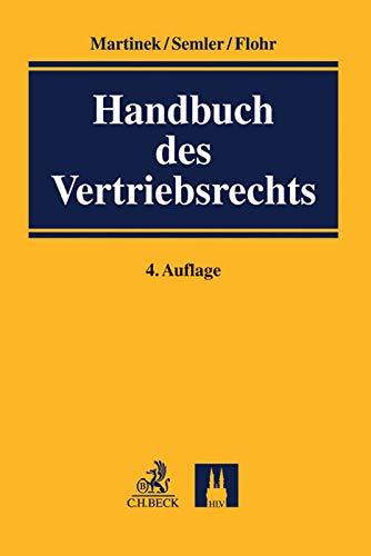Handbuch des Vertriebsrechts: National - international (Hardback)