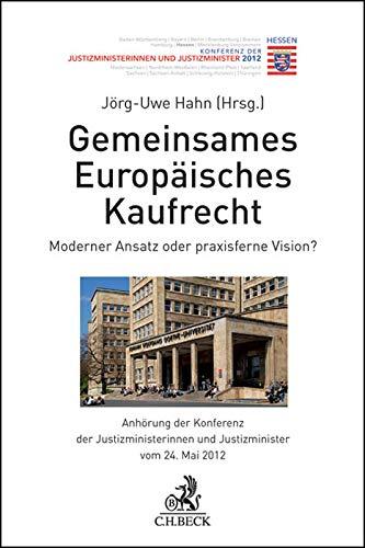 9783406642852: Gemeinsames Europäisches Kaufrecht: Moderner Ansatz oder praxisferne Vision?