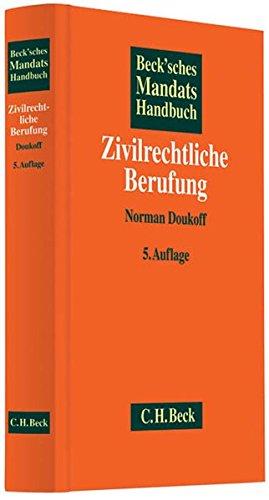 Beck'sches Mandatshandbuch Zivilrechtliche Berufung: Norman Doukoff
