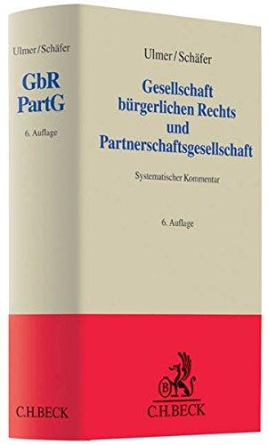 9783406643255: Gesellschaft bürgerlichen Rechts und Partnerschaftsgesellschaft: Systematischer Kommentar