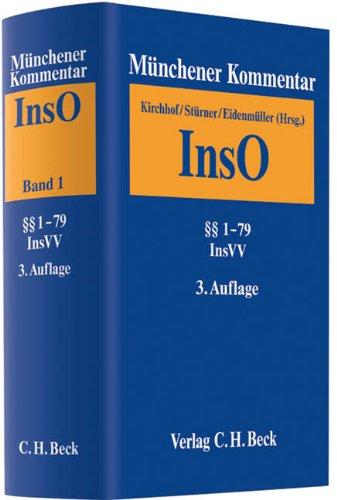 9783406643415: Münchener Kommentar zur Insolvenzordnung Bd. 1: §§ 1-79 Insolvenzrechtliche Vergütungsordnung (InsVV)