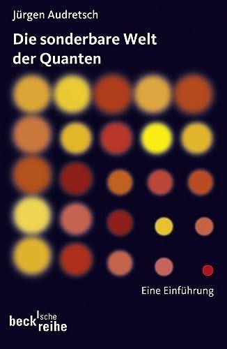 9783406643514: Die sonderbare Welt der Quanten: Eine Einführung