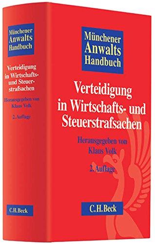 9783406643699: Münchener Anwaltshandbuch Verteidigung in Wirtschafts- und Steuerstrafsachen
