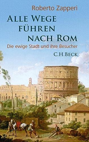 9783406644511: Alle Wege führen nach Rom