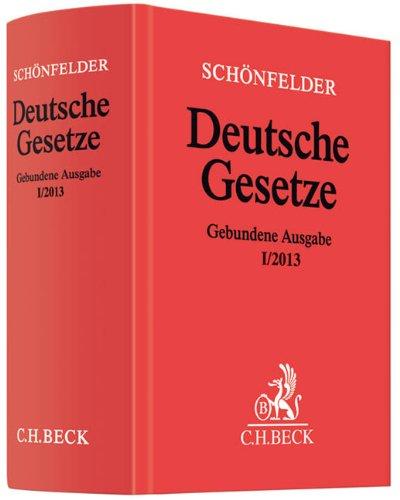 9783406645969: Deutsche Gesetze Gebundene Ausgabe I/2013: Rechtsstand: 23. Januar 2013