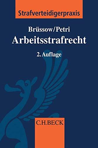 Arbeitsstrafrecht: Rainer Brüssow