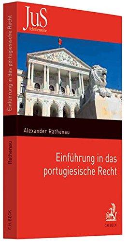 Einführung in das portugiesische Recht: Alexander Rathenau
