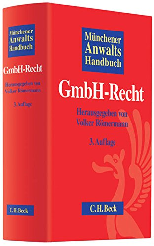 Münchener Anwaltshandbuch GmbH-Recht: Volker Römermann