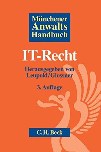 Münchener Anwaltshandbuch IT-Recht: Andreas Leupold