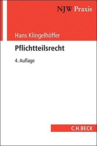 Pflichtteilsrecht: Hans Klingelh�ffer