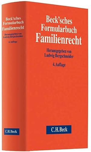 Beck'sches Formularbuch Familienrecht: Ludwig Bergschneider
