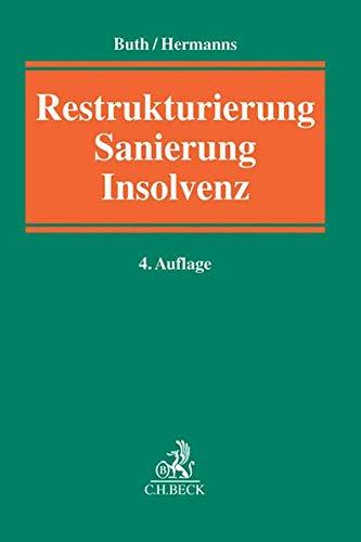 Restrukturierung, Sanierung, Insolvenz: Andrea K. Buth, Michael Hermanns