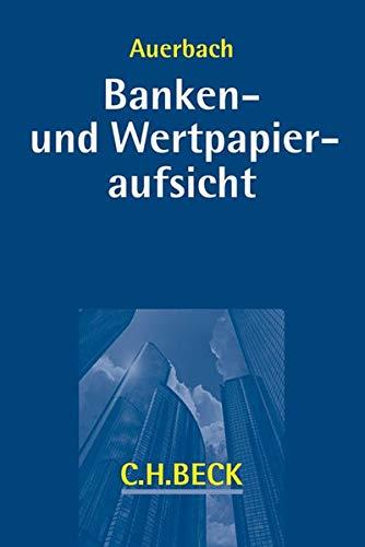 Banken- und Wertpapieraufsicht: Dirk Auerbach